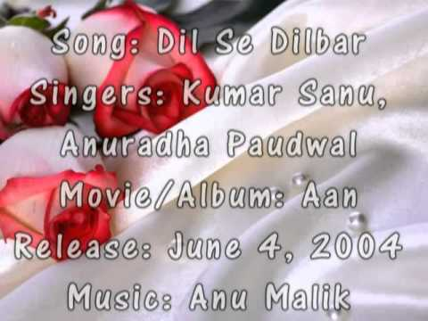 Dil Se DilbarKumar Sanu, Anuradha PaudwalAan 2004)
