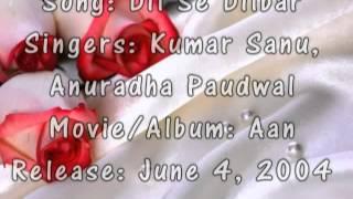 Dil Se Dilbar   Kumar Sanu, Anuradha Paudwal   Aan 2004)