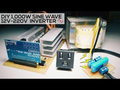 DIY Cheap 1000W Sine Wave Inverter (12V-220V - EGS002)
