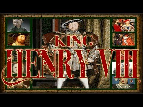 King Henry VIII 1491–1547