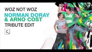 Woz Not Woz (Norman Doray & Arno Cost Tribute Remix) (CR2)