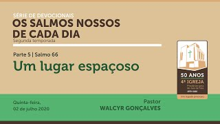 OS SALMOS NOSSOS DE CADA DIA | 2ª temporada - Parte 5