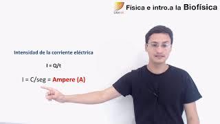 Física e Introducción a la Biofísica: Corriente eléctrica (15/11/2019)