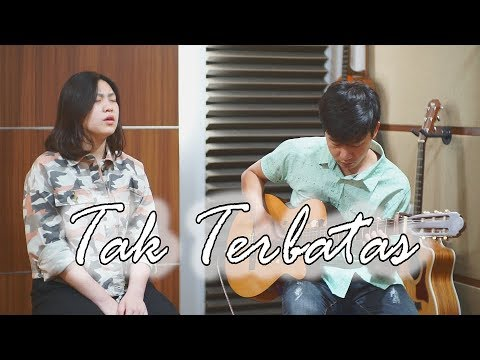 Tak Terbatas - NDC | Cover By Nadia & Yoseph