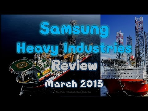 Samsung Heavy Industries Stock Value Review - March 2015 (No BGM)