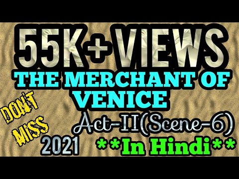 THE MERCHANT OF VENICE- ACT II(Scene-6) **In Hindi**