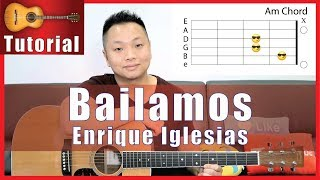 Bailamos Guitar Tutorial | Enrique Iglesias | EASY! NO CAPO!