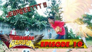 Video Jebreet..!!! Tendangan Garuda Iqbal kembali membuat bengong team Dragon FC - Tendangan Garuda Eps.10 download MP3, 3GP, MP4, WEBM, AVI, FLV Juli 2018