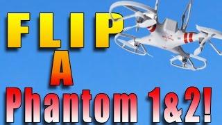360 FLIPS with a DJI PHANTOM 1and 2 ! - Demunseed