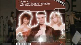 Tight Fit - The Lion Sleeps Tonight (Northernbeat Radio Edit)