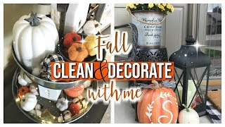 FALL CLEAN AND DECORATE WITH ME 2018 | FRONT PORCH & TIERED TRAY DECOR IDEAS