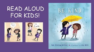 BE KIND Book Read Aloud For KIDS!