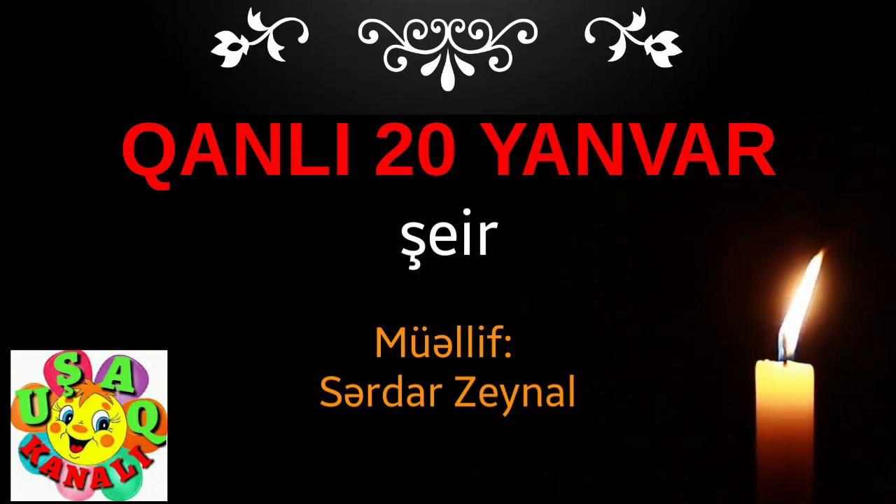 Qanli 20 Yanvar Seir Youtube
