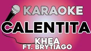 Khea ft. Brytiago - Calentita KARAOKE con LETRA