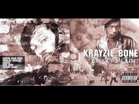 Krayzie Bone - Y'all Don't Know Me (Thug On Da Line)