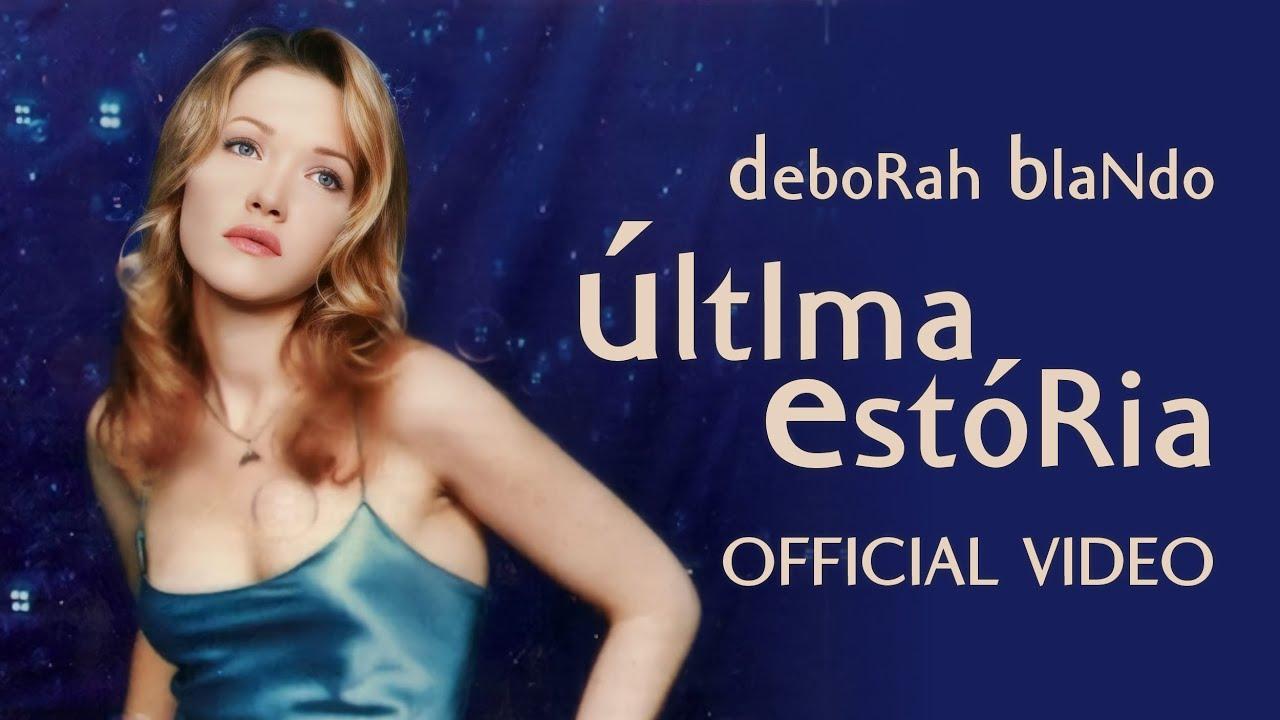 DEBORAH BAIXAR BLANDO DE UNICAMENTE