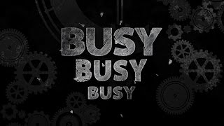 Busy, Busy, Busy - 119 Ministries