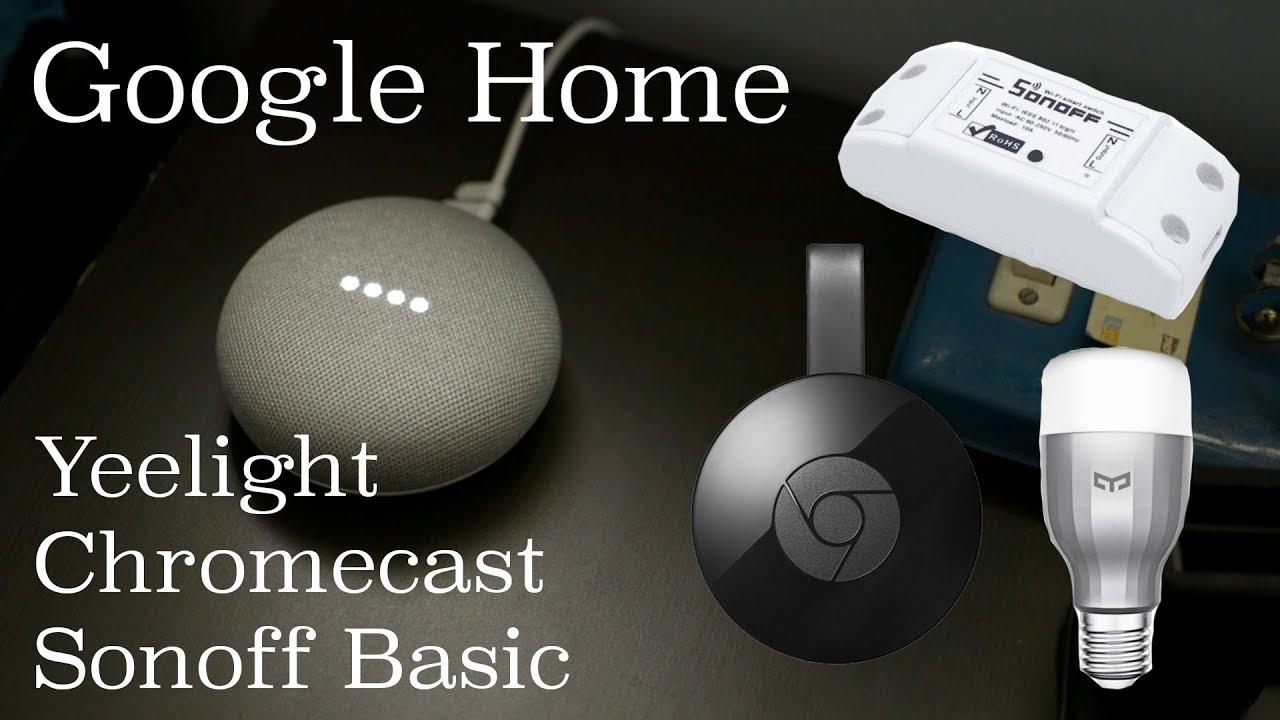 Google Home + Xiaomi Yeelight + Sonoff + Chromecast in India – Demo    Budget Indian Smart Home