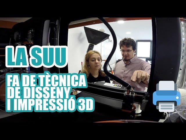 La Suu fa de tècnica en disseny i impressió 3D #ChallengeIndústria