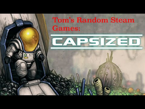 Tom's Random Steam Games: Capsized