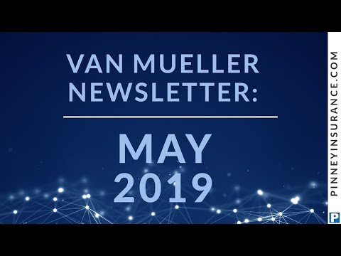 van-mueller-newsletter-may-2019-|-pinney-insurance