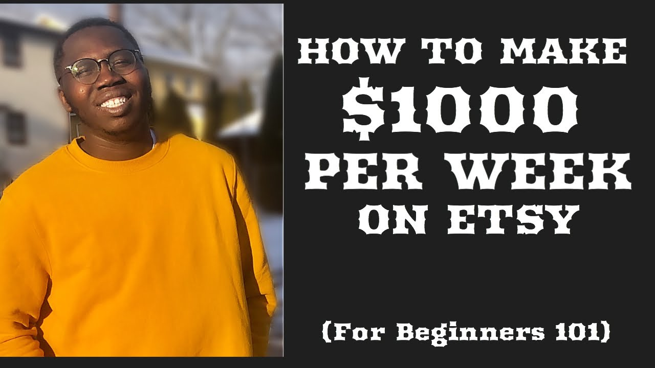 How to make over $1000 per Week on Etsy