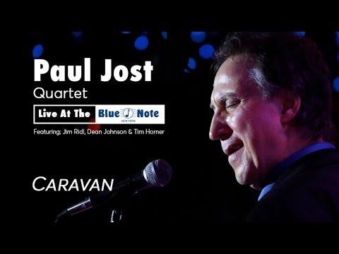 Paul Jost Quartet - Live at Blue Note - Caravan