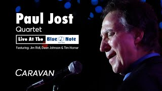 Paul Jost Quartet - Live at Blue Note - Caravan