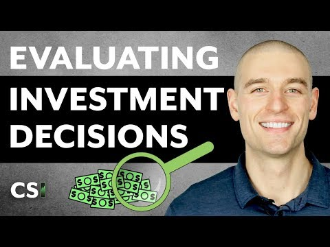 How To Evaluate Your Investment Decisions