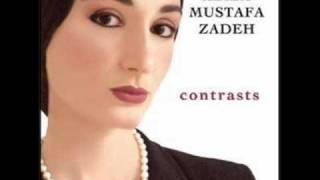 Contrasts Aziza Mustafa Zadeh