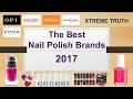 The Best Nail Polish Brands 2017-Makeup & Cosmetics ✔