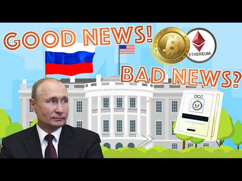 russia-takes-the-lead-in-bitcoin-&-crypto-regulation---us-has-potentially-bad-news-from-banks-&-occ