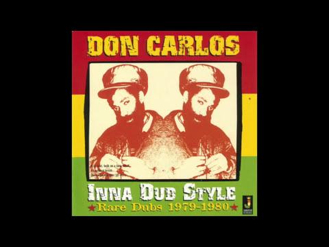Don Carlos In A Dub Style Rare Dubs 1979 - 1980 (Full Album)