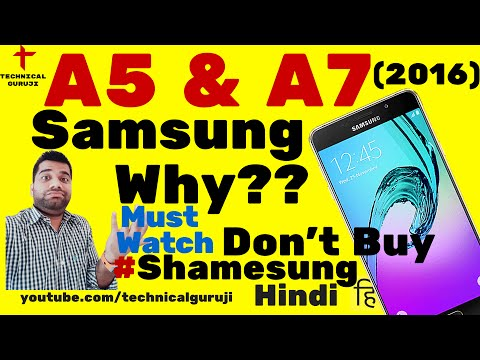 [Hindi/Urdu] Galaxy A5 & A7 2016 | Must Watch Before you BUY | #Shamesung