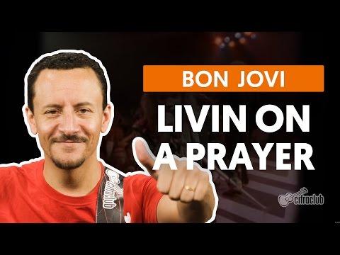Livin' On A Prayer - Bon Jovi (aula de baixo)