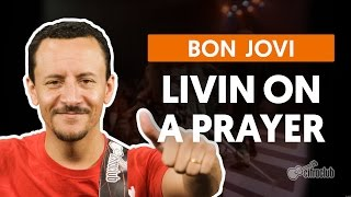 Livin On A Prayer - Bon Jovi (aula de baixo)