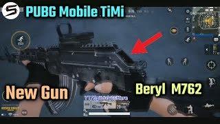 PUBG Mobile TiMi - New Gun Beryl M762 - First Look