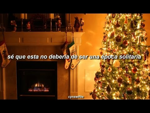 Christmases When You Were Mine - Taylor Swift || Traducida al Español