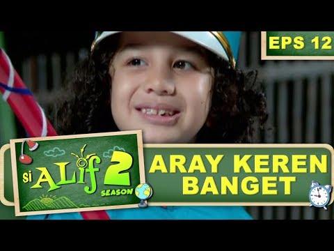 Gara-gara Aray, Ibu Laini Ga Mau Berteman Dengan Mamanya Aray - Si Alif Season 2 Eps 12 Part 1