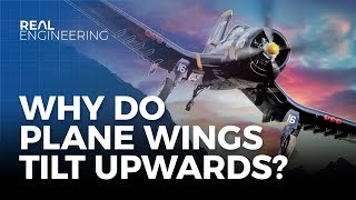 Why Do Plane Wings Tilt Upwards?