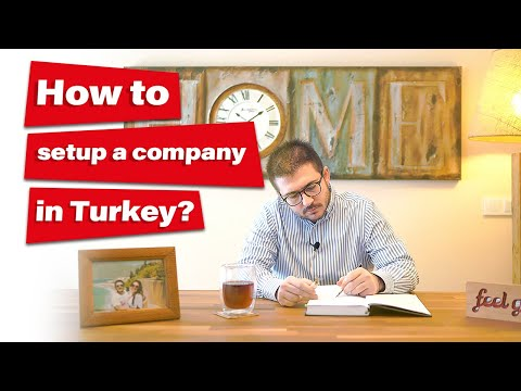 How to set up a company in Turkey? | 10 Steps of starting a business in Turkey?