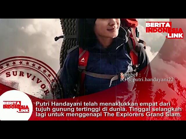 Putri Handayani pendaki empat dari tujuh gunung tertinggi di Dunia, tinggal selangkah lagi .