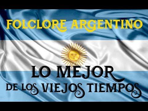 Folclore Argentino Enganchados - Lo Mejor de Los Viejos Tiempos