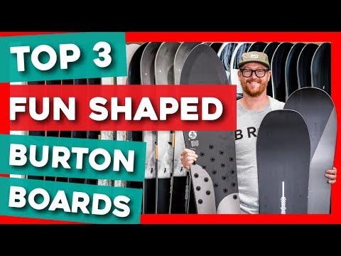 Top 3 Fun Shaped Burton Snowboards Of 2020