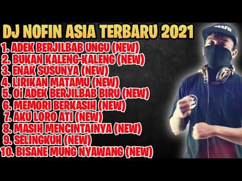 Download DJ NOFIN ASIA 2021 | FULL ALBUM MP3 TANPA IKLAN