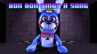 [SFM FNAF] Bon Bon Sings A Song - Xman 723