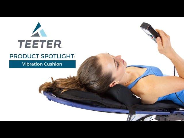 Teeter Better Back Vibration Cushion: Product Spotlight