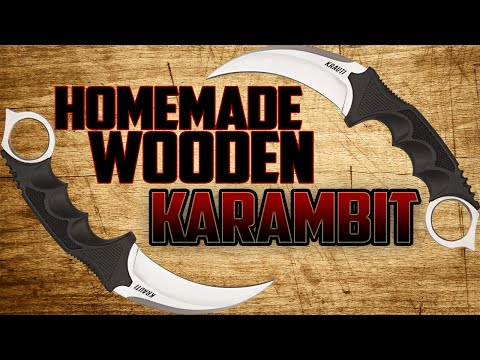 MAKING A DIY CS:GO WOODEN KARAMBIT