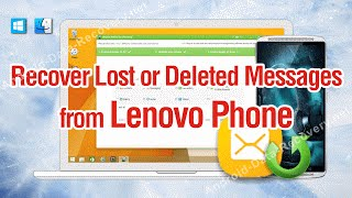 How to Recover Lost or Deleted Messages from Lenovo Phone