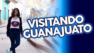 VISITANDO GUANAJUATO - NATH CAMPOS